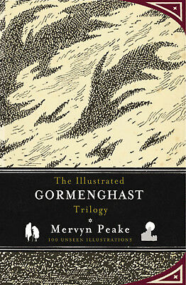 Mervyn Peake, China Mieville - The Illustrated Gormenghast Trilogy (Hardback)