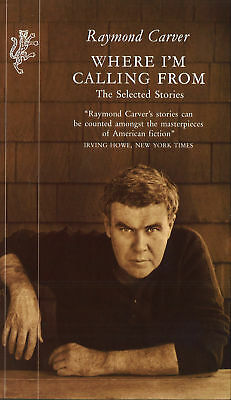 Raymond Carver - Where I'm Calling From (Paperback) 9781860460395