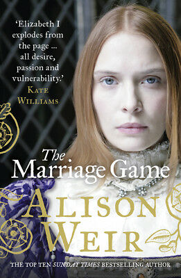 Alison Weir - The Marriage Game (Paperback) 9780099534624