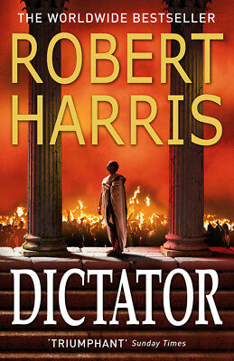 Robert Harris - Dictator (Paperback) 9780099474197