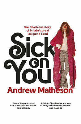 Andrew Matheson - Sick On You (Paperback) 9780091960438
