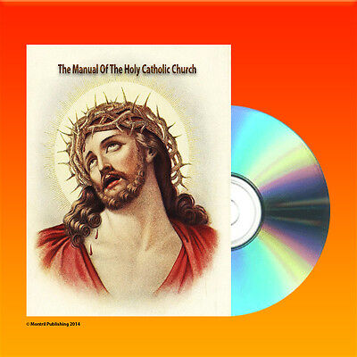 The Manual Of The Holy Catholic Church Vol 1 & 2 (1906) Book On CD