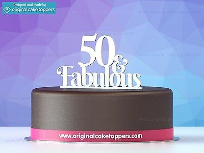 """50 & fabulous"" White - 50th Birthday Cake Topper - Made by OriginalCakeToppers"