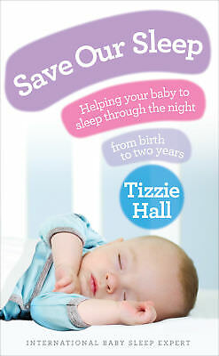 Tizzie Hall - Save Our Sleep (Paperback) 9780091929503