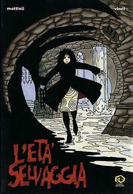 Mondo Naif Graphic Novel - L'ETÁ SELVAGGIA