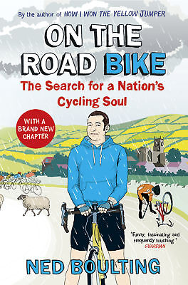 Ned Boulting - On the Road Bike (Paperback) 9780224092098