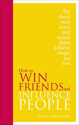 Dale Carnegie - How to Win Friends and Influence People (Hardback) 9780091947460