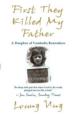 Loung Ung - First They Killed My Father (Paperback) 9781840185195