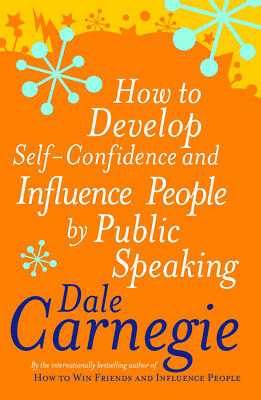 Dale Carnegie - How To Develop Self-Confidence (Paperback) 9780749305796