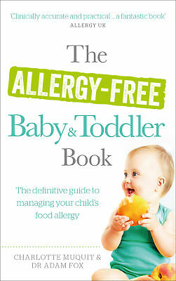 Charlotte Muquit - The Allergy-Free Baby and Toddler Book (Paperback)