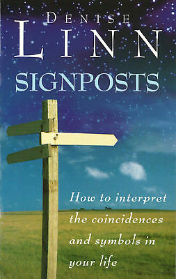 Denise Linn - Signposts: The Universe is Whispering to You (Paperback)