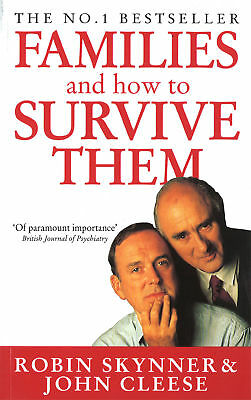 John Cleese, Robin Skynner - Families And How To Survive Them (Paperback)
