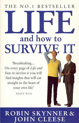 John Cleese, Robin Skynner - Life And How To Survive It (Paperback)