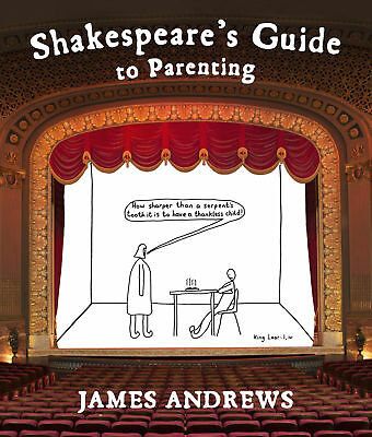 James Andrews - Shakespeare's Guide to Parenting (Hardback) 9780224101158