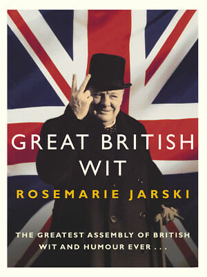 Rosemarie Jarski - Great British Wit (Paperback) 9780091906313
