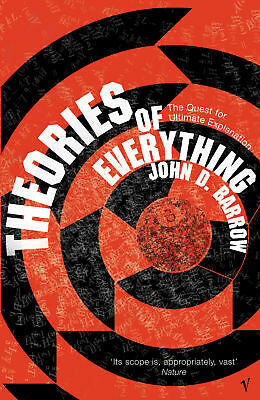 John D. Barrow - Theories Of Everything (Paperback) 9780099983804