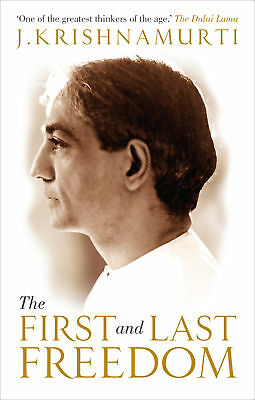 J Krishnamurti - The First and Last Freedom (Paperback) 9781846043758