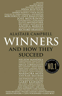 Alastair Campbell - Winners: And How They Succeed (Paperback) 9780099598886