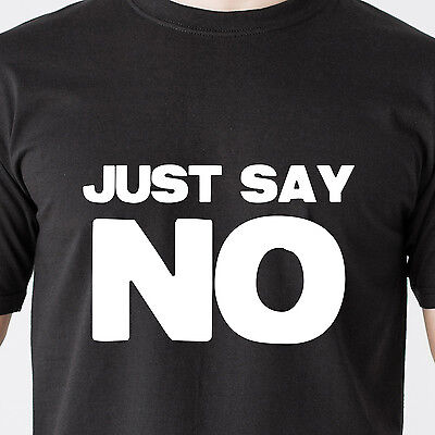 JUST SAY NO drugs drinking jail gang black teen dumb vintage retro Funny T-Shirt