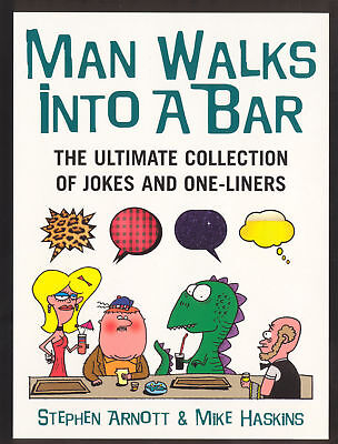 Mike Haskins, Stephen Arnott - Man Walks Into A Bar (Paperback) 9780091897659