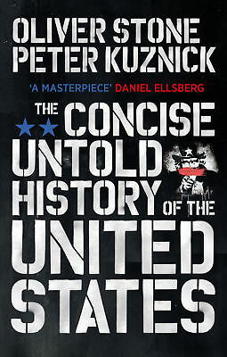 Oliver Stone - The Concise Untold History of the United States (Paperback)