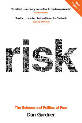 Dan Gardner - Risk: The Science and Politics of Fear (Paperback) 9780753515532