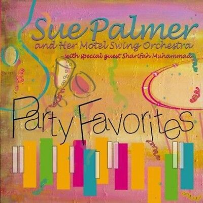 Party Favorites - Sue & Her Motel Swing Orchestra Palmer (2012, CD NUOVO)