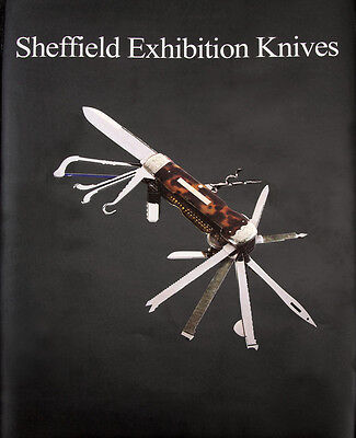 """Book """"sheffield Exhibition Knives"""" 248 Page Hardback, Many Pictures, Bk230"""