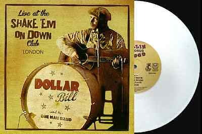 "DOLLAR BILL - Ltd Ed.10"" WHITE VINYL LP - LIVE IN LONDON - HOT ROCKABILLY BLUES"