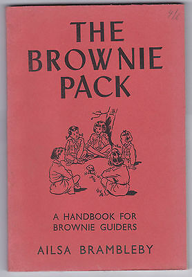 The Brownie Pack - A Handbook for Brownie Guiders Ailsa Brambleby 1956