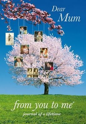 Dear Mum, from you to me Tree design (Journals of a Lifetime) [Diary] [Apr 10...