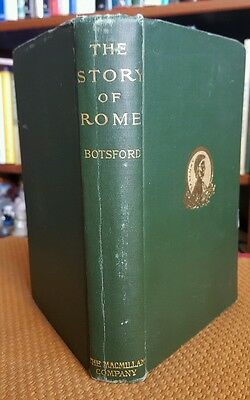 The Story of Rome As Greeks and Romans tell it - Botsford 1903 Antique 1st Ed HC