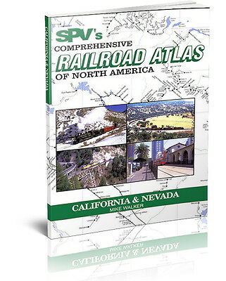 SPV Railroad Atlas California & Nevada - New, Latest Edition, Steam Powered V...