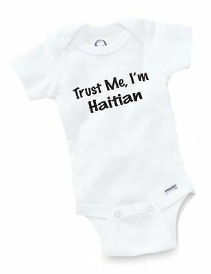 Trust Me Haitian Onesie Baby Clothing Shower Gift Haiti Funny Cute Toddler
