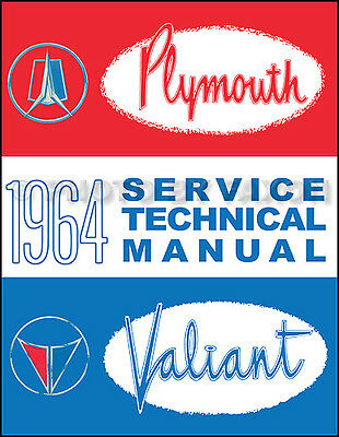 1964 Plymouth Shop Manual Belvedere Fury Sport Valiant Savoy Repair Service Book