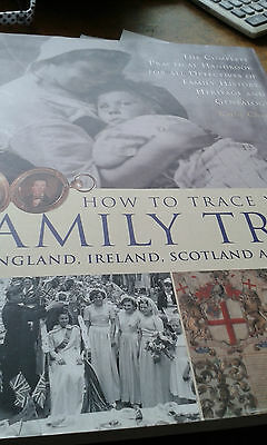 How to Trace Your Family Tree in England, Ireland, Scotland and Wales by...