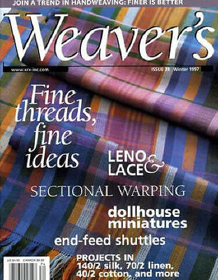 Weaver's magazine 38: ~SECTIONAL WARPING~  leno & lace