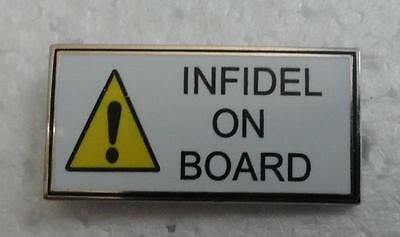 Infidel On Board Hat Pin