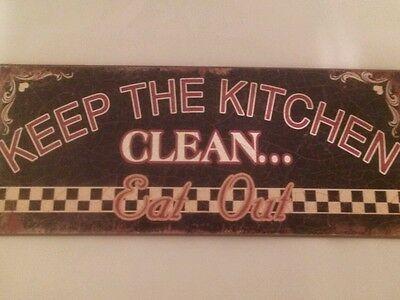 Keep The Kitchen Clean - Eat Out Rustic Look Metal Sign Coffee Bar Kitchen