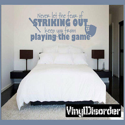 S012 Never Let Fear Of Striking Out Keep Playing Game Vinyl Wall Decal Art Decor