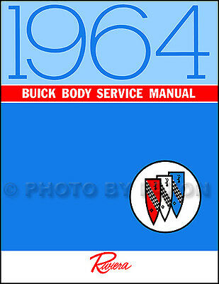 1964 Buick Riviera Only Body Manual 64 Repair Shop Service Book