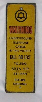 Vintage Bell Telephone Steel Sign Toledo Ohio Underground Cables