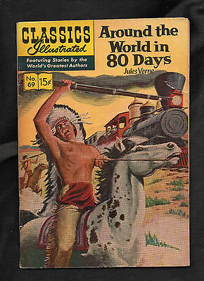 Classics Illustrated #69 Fr   Hrn152  (Around The World In 80 Days)Jules Verne