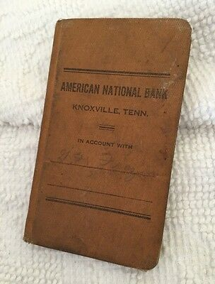 Very Old American National Bank Knoxville, Tennessee Era~1900-13 Savings Book