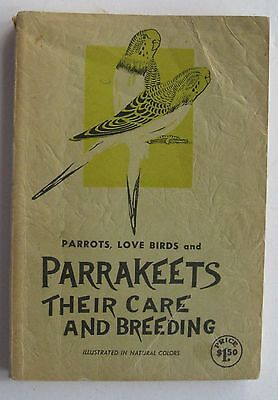 Parrakeets, Their Care And Breeding 1951