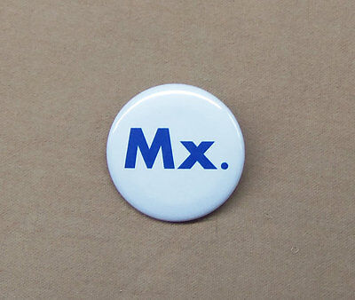 "Mx. Gender Neutral Title Button 1.25"" OED Approved Honorific Nonbinary People"
