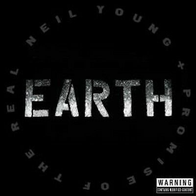 Neil Young and Promise of the Real  - Earth - New Triple Vinyl LP