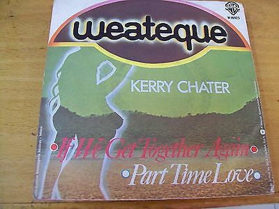 """Kerry Chater If We Get Together Again   7"""""""