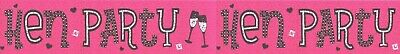 Hen Party/ Hen Night Pink And Silver Foil Party Banners (Ex)