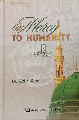 SPECIAL OFFER: A Mercy to Humanity - (The Prophet Muhammad -Peace be upon him)